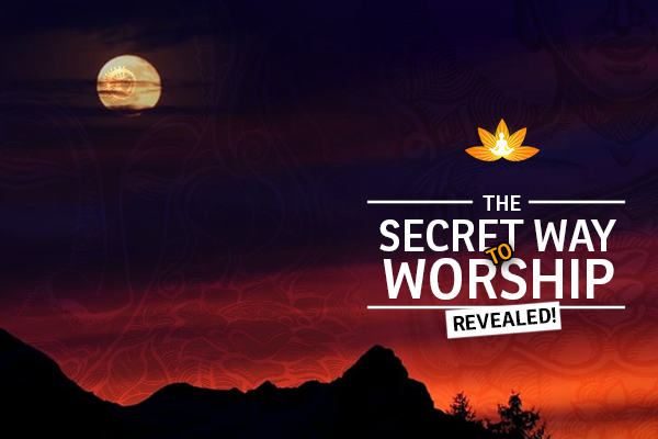 Secret way to worship God