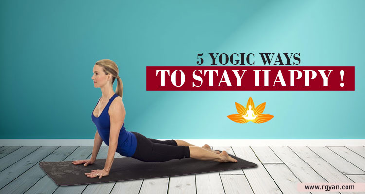 Yogic ways to stay happy