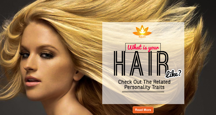 What Is Your Hair Like? Check Out The Related Personality Traits