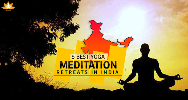 5 best meditation retreats in India
