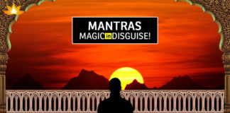 Mantras - Magic In Disguise!