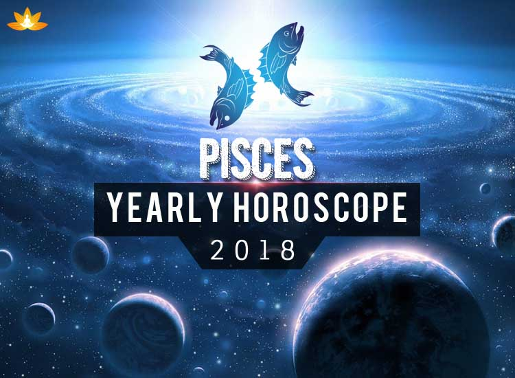 Yearly Horoscope 2018 In Detail - Pisces - Rgyan