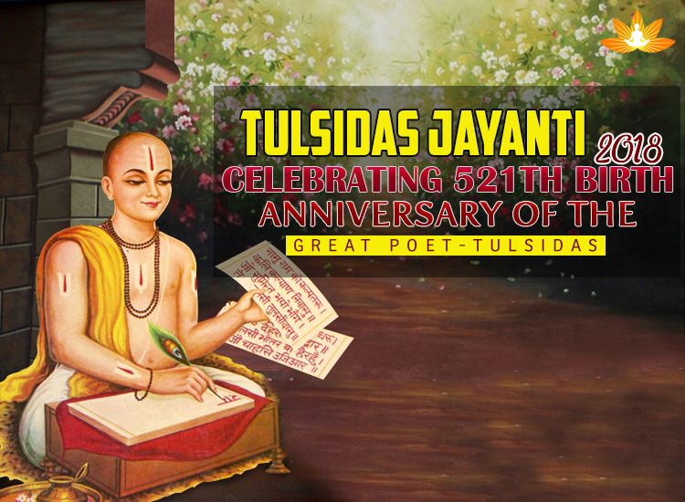 Tulsidas Jayanti 2018 - Celebrating 521th Birth Anniversary Great Poet Tulsidas