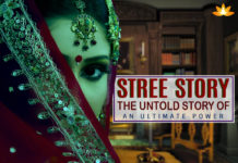 Stree Story : The Untold Story of an Ultimate Power