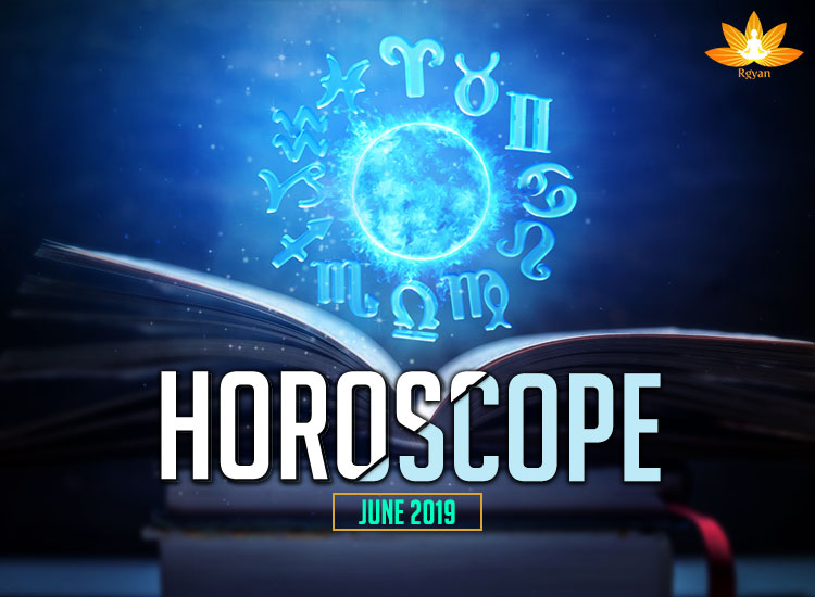 Monthly Horoscope June 2019 by Zodiac Signs - Rgyan