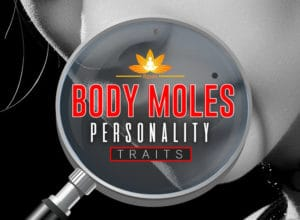 Impact of Body Moles on Your Life