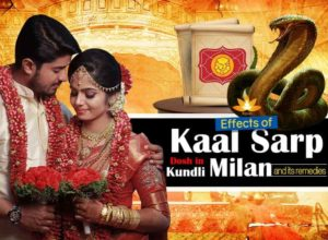 Kaal Sarp Dosh: Effects in Kundli Milan and its remedies