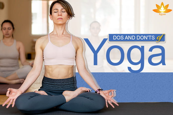 Do's and Don'ts of Yoga